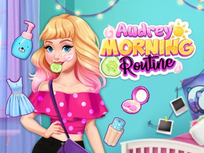 Audreys Morning Routine